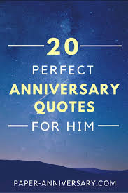 what to get husband for anniversary 23 best anniversary quotes poems images on anniversary