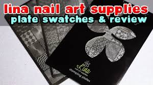 lina nail art supplies stamping plates review u0026 swatch youtube