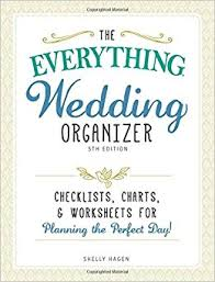 everything wedding the everything wedding organizer checklists charts and