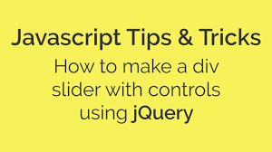 javascript quote html tags how to make a div slider with controls using jquery javascript