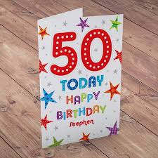 50 birthday card personalised 50th birthday card 50 today from 99p