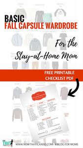 basic fall capsule wardrobe 72 for the stay at home mom