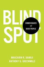 Find My Blind Spot Blindspot Hidden Biases Of Good People U0027 By Mahzarin R Banaji And