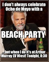 I Dont Always Meme Maker - meme creator i don t always celebrate ocho de mayo with a but