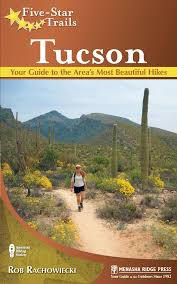 Tucson Zip Code Map by Five Star Trails Tucson Your Guide To The Area U0027s Most Beautiful