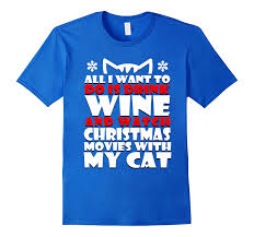 all i want to do is drink wine and watch christmas movies goatstee