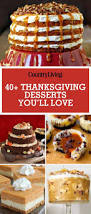 Best Thanksgiving Desserts 17 Best Images About Thanksgiving On Pinterest Thanksgiving Menu