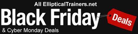 best black friday deals on elliptical best elliptical trainers u0026 top picks editor u0027s choice awards