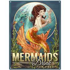 mermaids drink for free metal sign fantasy decor retroplanet com