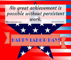 20 happy labor day quotes and messages sayingimages