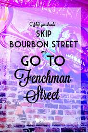 Bourbon Street New Orleans Map by 213 Best New Orleans 2016 Images On Pinterest French