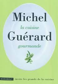 cuisine gourmande michel guérard la cuisine gourmande cuisine du monde livres