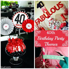 40th birthday decorations outstanding 40th birthday party decoration birthday themes