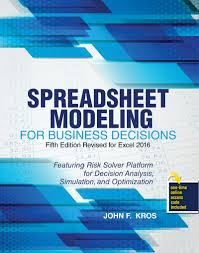 spreadsheet modeling for business decisions higher education