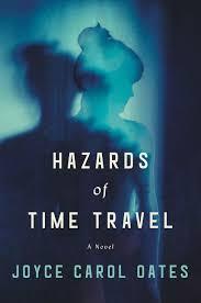 Wisconsin Time Travel Books images Hazards of time travel joyce carol oates hardcover jpg