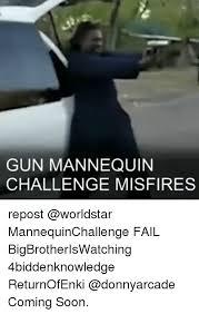 Challenge Worldstar Gun Mannequin Challenge Misfires Repost Mannequinchallenge Fail