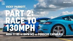bmw vs audi race audi tt rs vs bmw m2 vs porsche 718 cayman s drag race to 130mph