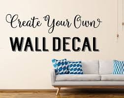 Wall Quotes For Living Room by Custom Wall Decals Etsy
