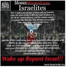 moses warned you israelites wake up and repent christ slavery