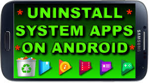 uninstall preinstalled apps android how to uninstall system apps on android uninstall pre installed