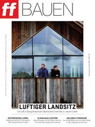 Interieur Mit Rustikalen Akzenten Loft Design Bilder Ff Extra Bauen 19 2017 By Ff Media Gmbh Issuu