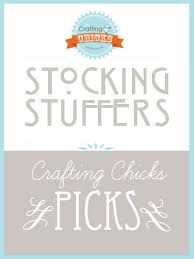 15 great stocking stuffer ideas the crafting