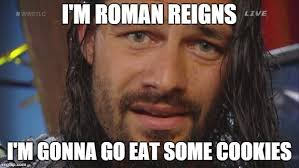 Funny Feel Good Memes - the 25 best roman reigns memes of all time