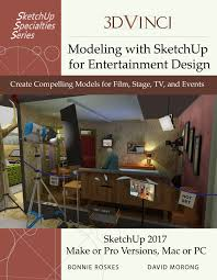 modeling with sketchup for entertainment design printed 3dvinci