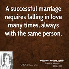 successful marriage quotes mignon mclaughlin marriage quotes quotehd