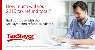 Estimate Tax Refund 2014 by Tax Estimator Calculate Your Tax Refund Taxslayer