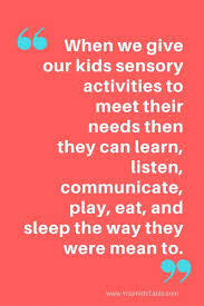 what is a sensory diet does my child need one your kid s table