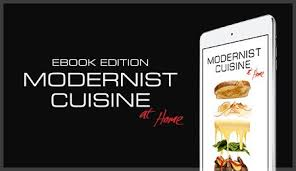 modernist cuisine at home previewing modernist cuisine at home lean clean and brie