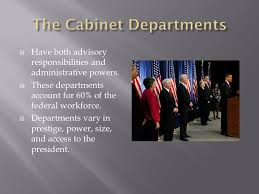Cabinet Responsibilities President Vp And Advisors Cabinet Agencies Bureaucracy U2013 Levels
