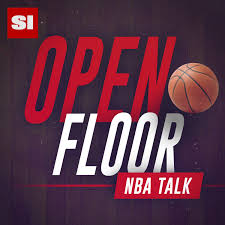 Open Open Floor Nba Podcast For Sports Illustrated U0027s The Crossover