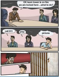 Boardroom Meeting Meme - boardroom suggestion 9 11 edition boardroom suggestion know your