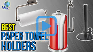 top 10 paper towel holders of 2017 video review