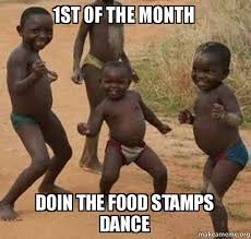 1st Of The Month Meme - 1st of the month doin the food sts dance dancing black kids