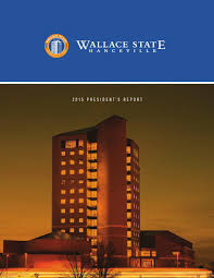 president u0027s report 2015 by wallace state community college issuu