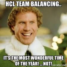Hcl Meme - hcl team balancing it s the most wonderful time of the year