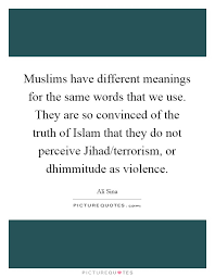 same words different meanings muslims have different meanings for the same words that we use