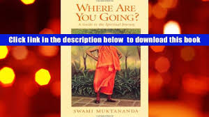 download where are you going a guide to the spiritual journey