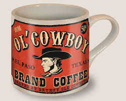 98 best cowboy coffee images on pinterest cowboys coffee art