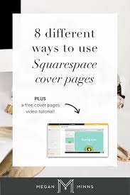 8 different ways to use squarespace cover pages plus a free