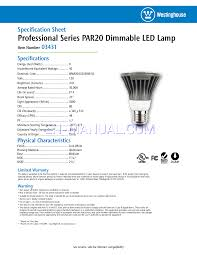 20 Watt Led Light Bulbs by Specification Sheet For Led Bulbs Westinghouse 8 Watt Par20 Led