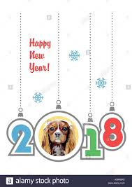 happy new year 2018 greeting card year of the cavalier king