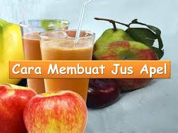 contoh teks prosedur membuat jus mangga cara membuat jus apel resep sehat youtube