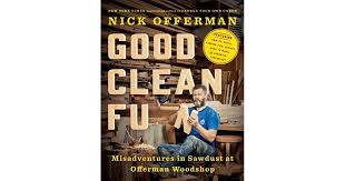 good clean fun misadventures in sawdust at offerman woodshop by
