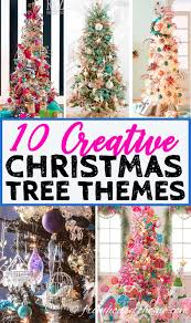 christmas tree themes 10 creative christmas tree themes that will inspire you