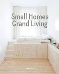 small homes grand living by gestalten waterstones
