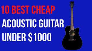 best black friday deals on acoustic guitars 10 best acoustic guitars under 1000 2017 best acoustic
